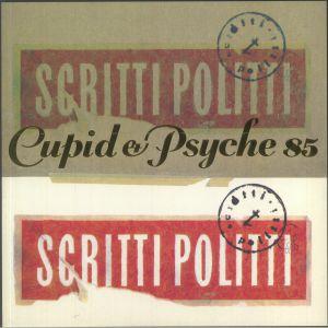 SCRITTI POLITTI - Cupid & Psyche 85 (reissue)