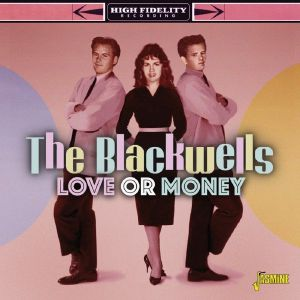The Blackwells - Love Or Money