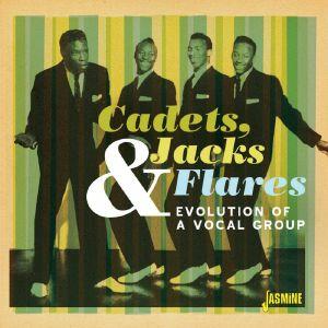 VARIOUS - Cadets Jacks & Flares: Evolution Of A Vocal Group