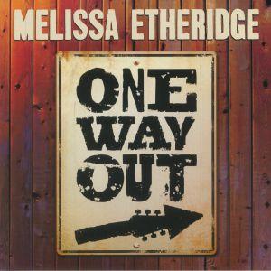 ETHERIDGE, Melissa - One Way Out