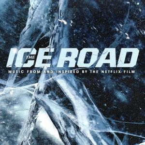 VARIOUS - The Ice Road (Soundtrack)