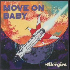 ALLERGIES, The - Move On Baby