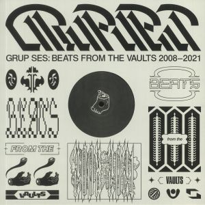 GRUP SES - Beats From The Vaults 2008-2021