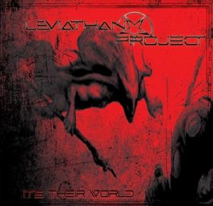 LEVIATHAN PROJECT - It's Their World