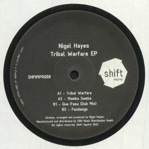HAYES, Nigel - Tribal Warfare EP