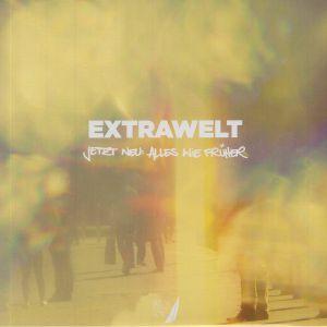EXTRAWELT - Jetzt Neu: Alles Wie Fruher