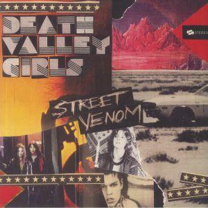 DEATH VALLEY GIRLS - Street Venom (Deluxe Edition) (remastered)