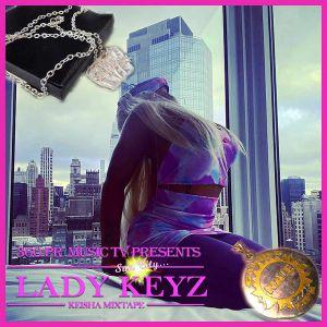 Lady Keyz - 360PR Music TV Present Lady Keyz Keisha Mixtape