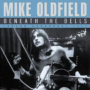 OLDFIELD, Mike - Beneath The Bells