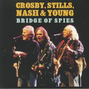 CROSBY STILLS NASH & YOUNG - A Bridge Of Spies