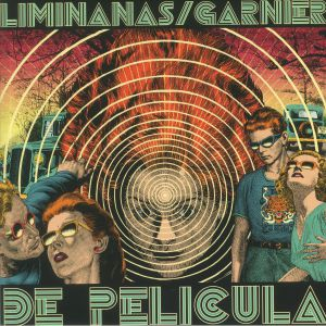 LIMINANAS, The/LAURENT GARNIER - De Pelicula