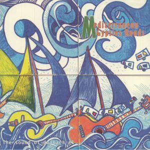 GARCIA, Antoine Tato/VARIOUS - Mediterranean Gypsies Roads: The Sounds Of Guitars #1