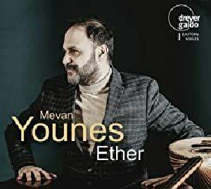 YOUNES, Mevan/ANASTASIA SUVOROV - Ether: Works By Younes Karim & Karimov