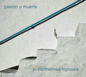 JO BARTHELMES HIPNOSIS - Pasion O Muerte