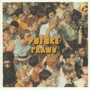 FUTURE PRAWN - A Day At Promenade (Collector's Edition)