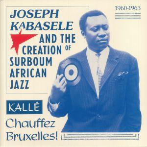 VARIOUS - Joseph Kabasele & The Creation Of Surboum African Jazz