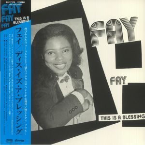 Fay - This Is A Blessing (reissue)