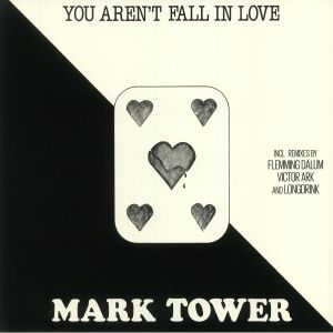 TOWER, Mark - You Aren't Fall In Love