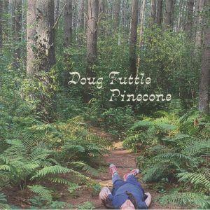 TUTTLE, Doug - Pinecone