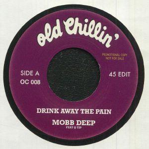 Mobb Deep - Drink Away The Pain