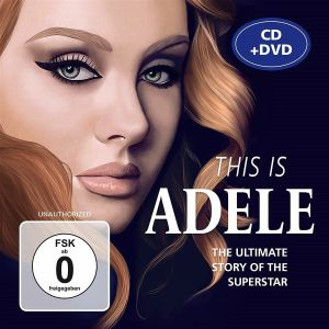 ADELE - This Is Adele/Unauthorized