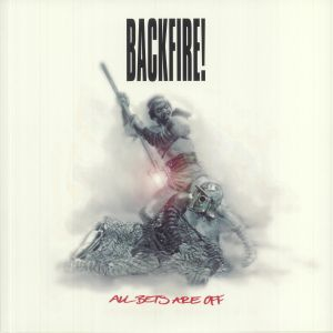 Backfire! - All Bets Are Off