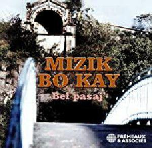 BEL PASAJ - Mizik Bo Kay