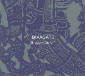 TAYLOR, Gregory - Divagate