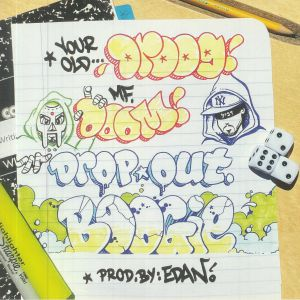 Your Old Droog / Mf Doom - Dropout Boogie