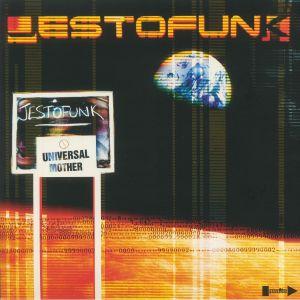 JESTOFUNK - Universal Mother (reissue)