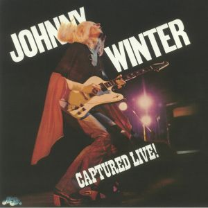 WINTER, Johnny - Captured Live! (reissue)