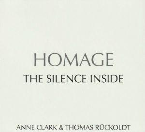 CLARK, Anne/THOMAS RUCKOLDT HOMAGE - The Silence Inside