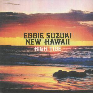 SUZUKI, Eddie & NEW HAWAII - High Tide