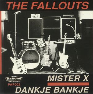 FALLOUTS, The - Mister X