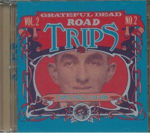 GRATEFUL DEAD - Road Trips Vol 2 No 2: Carousel 2 14 68