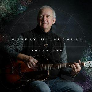 McLAUCHLAN, Murray - Hourglass