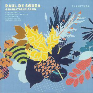 RAUL DE SOUZA GENERATIONS BAND - Plenitude