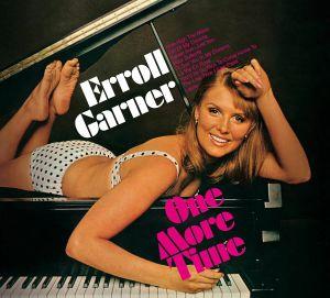 GARNER, Errol - One More Time