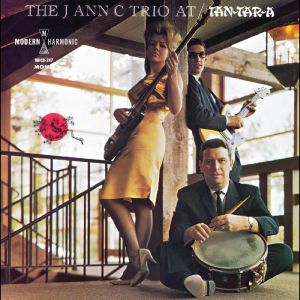 The J Ann C Trio - At The Tan Tar A