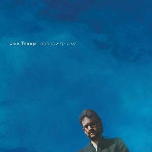 TROOP, Joe - Borrowed Time