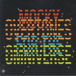 MOCKY - Overtones For The Omniverse