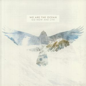 WE ARE THE OCEAN - Go Now & Live: 10th Anniversary Vinyl Pressing