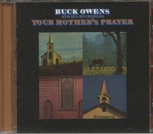 OWENS, Buck & HIS BUCKAROOS - Your Mother's Prayer