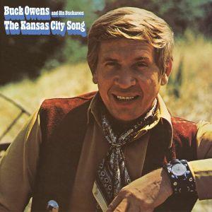 OWENS, Buck & HIS BUCKAROOS - The Kansas City Song