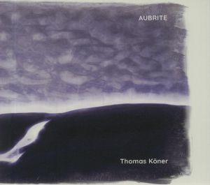 KONER, Thomas - Aubrite (remastered)