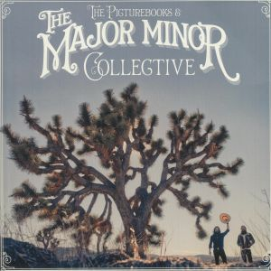 PICTUREBOOKS, The - The Major Minor Collective
