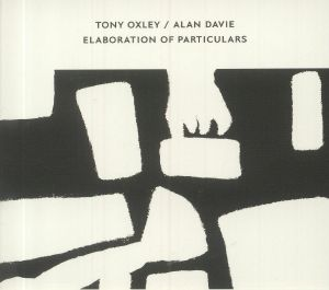 OXLEY, Tony/ALAN DAVIE - Elaboration Of Particulars