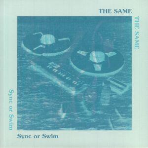 SAME, The - Sync Or Swim (reissue)