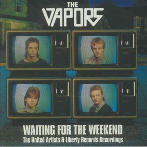 VAPORS, The - Waiting For The Weekend: The United Artists & Liberty Recordings