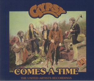 Gypsy - Comes A Time: The United Artists Recordings